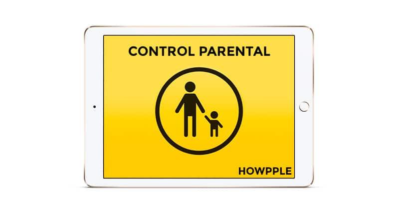 Activa el control parental en iPad y iPhone y protege tus hijos