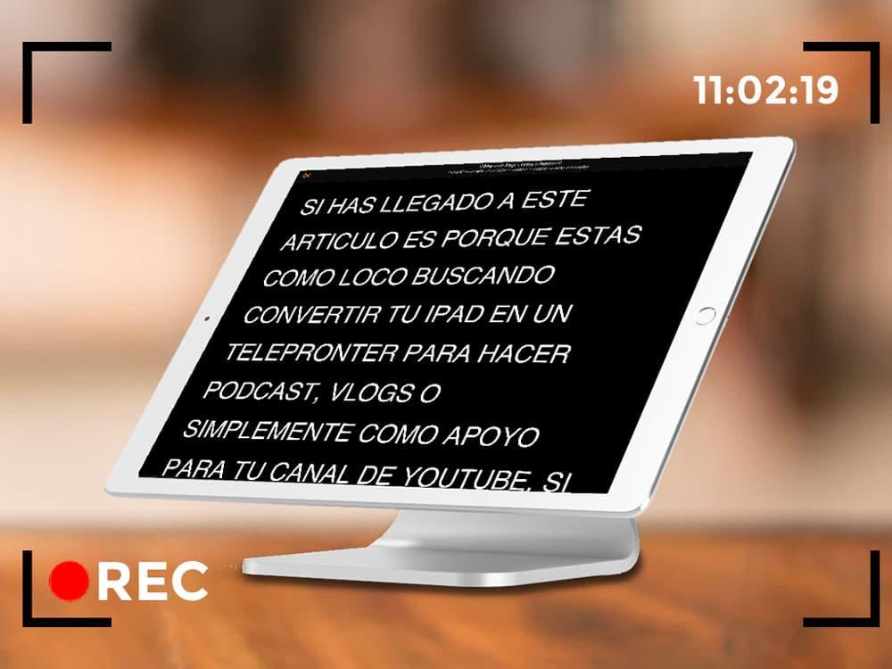 Cómo usar el iPhone o el iPad como Teleprónter gracias a Pages de Apple